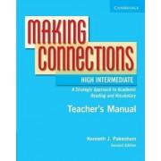 Making Connections High Intermediate Teacher's Manual by Kenneth J. Pakenham