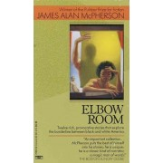 Elbow Room by James A. Mcpherson