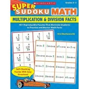 Multiplication & Division Facts by Eric Charlesworth