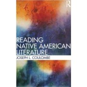 Reading Native American Literature by Joseph L. Coulombe