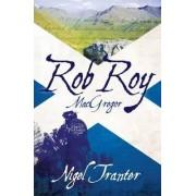 Rob Roy MacGregor by Nigel Tranter