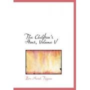 The Children's Hour, Volume V by Eva March Tappan