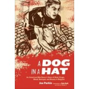 A Dog in a Hat by Joe Parkin