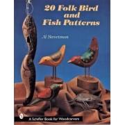 20 Folk Bird and Fish Patterns by Al Streetman