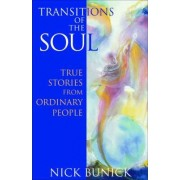 Transitions of the Soul by Nick Bunick