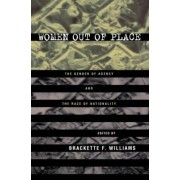 Women Out of Place by Brackette F. Williams