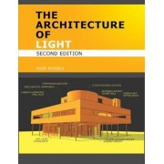 The Architecture of Light (2nd Edition): Architectural Lighting Design Concepts and Techniques, Paperback