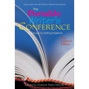 The Portable Writer's Conference by Stephen Blake Mettee