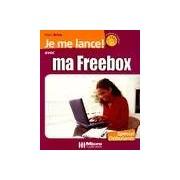 Je me lance avec ma Freebox - Marc Brice - Livre