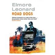 Road Dogs by Elmore Leonard
