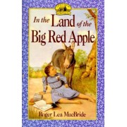 In the Land of the Big Red Apple by Roger Lea MacBride