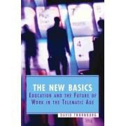 The New Basics by David D Thornburg