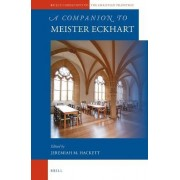 A Companion to Meister Eckhart by Jeremiah M. Hackett