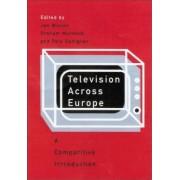 Television Across Europe by Jan Wieten