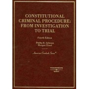 Constitutional Criminal Procedure by Phillip Johnson