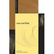 Law and Risk by Law Commission Of Canada