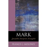 Mark by Francis J. Moloney