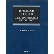 Evidence in Context by Charles H. Rose