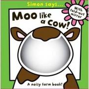 Moo Like a Cow by Sarah Vince