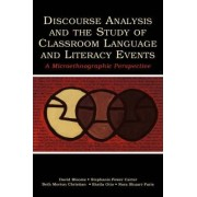 Discourse Analysis and the Study of Classroom Language and Literacy Events by David M. Bloome