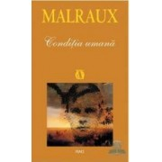 Conditia umana - Malraux