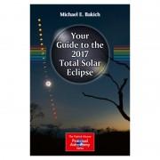 Springer Verlag Carte Your Guide to the 2017 Total Solar Eclipse