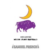 Moon Over Buffalo by Ken Ludwig