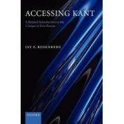 Accessing Kant by Jay F. Rosenberg