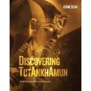 Discovering Tutankhamun by Paul Collins