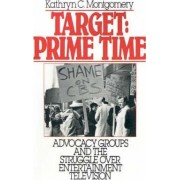 Target: Prime Time by Kathryn C. Montgomery