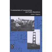 Fundamentals of Transportation and Traffic Operations by Carlos F. Daganzo