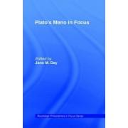 Plato's Meno in Focus by Plato