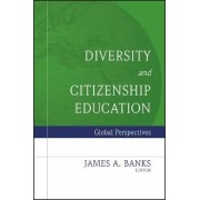 Diversity and Citizenship Education by James A. Banks