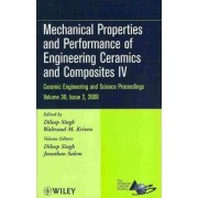 Mechanical Properties and Performance of Engineering Ceramics and Composites IV by D. Singh