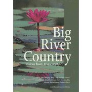 Big River Country by Francesca Merlan