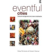 Eventful Cities by Greg Richards