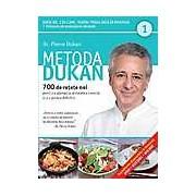 Metoda Dukan. 700 de retete noi pentru a ajunge la greutatea corecta si a o pastra definitiv. Vol 1