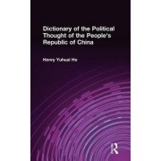 Dictionary of the Political Thought of the People's Republic of China by Henry He