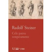 Cele patru temperamente - Rudolf Steiner