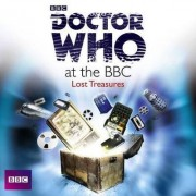 Doctor Who at the BBC: Lost Treasures: Volume 8 by David Darlington