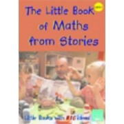 The Little Book Of Maths From Stories: Little Books With Big Ideas