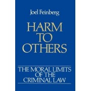 Harm to Others by Regents Professor of Philosophy and Law Joel Feinberg
