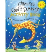 Giraffes Can't Dance: Activity Book by Giles Andreae
