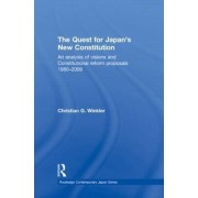 The Quest for Japan's New Constitution by Christian G. Winkler