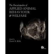 The Encyclopedia of Applied Animal Behaviour and Welfare by Daniel S. Mills