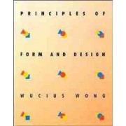 Principles of Form and Design by Wucius Wong