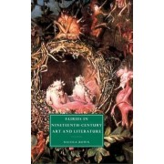Fairies in Nineteenth-Century Art and Literature by Nicola Bown