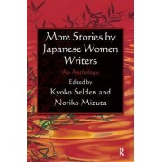 More Stories by Japanese Women Writers by Kyoko Siden