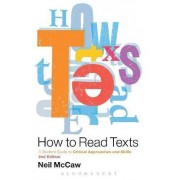 How to Read Texts by Neil McCaw