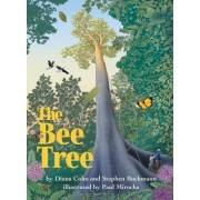 The Bee Tree by Stephen Buchmann